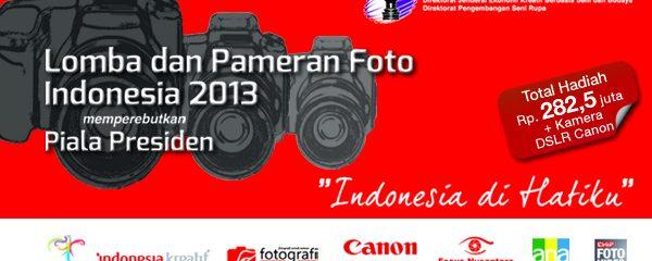 Yuk! Ikut Lomba Foto Indonesia Berhadiah Total Rp 282,5 Juta